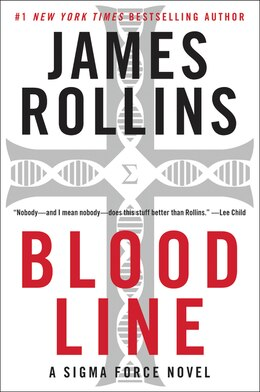 Book Bloodline: A Sigma Force Novel by James Rollins