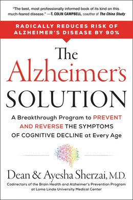Book The Alzheimer's Solution: A Breakthrough Program To Prevent And Reverse The Symptoms Of Cognitive… by Dean Sherzai