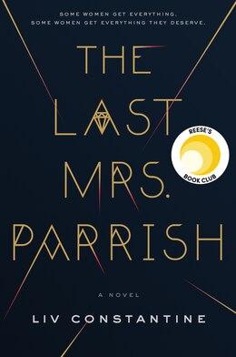 Book The Last Mrs. Parrish: A Novel by Liv Constantine