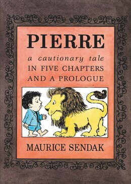 Book Pierre Board Book: A Cautionary Tale In Five Chapters And A Prologue by Maurice Sendak