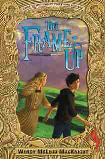 The Frame-up de Wendy Mcleod Macknight