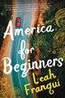 America For Beginners: A Novel