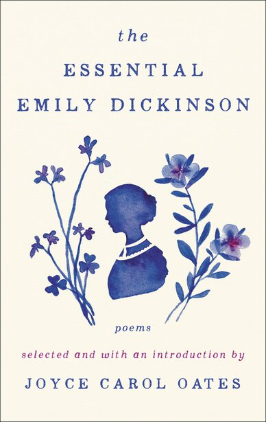 The Essential Emily Dickinson by Emily Dickinson