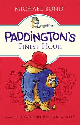 Book Paddington's Finest Hour by Michael Bond
