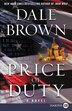 Price Of Duty: A Novel by Dale Brown