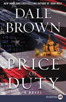 Book Price Of Duty: A Novel by Dale Brown