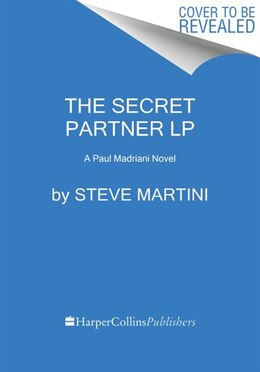 Book The Secret Partner: A Paul Madriani Novel by Steve Martini