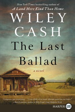 Book The Last Ballad: A Novel by Wiley Cash