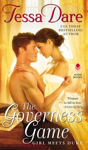 The Governess Game: Girl Meets Duke by Tessa Dare