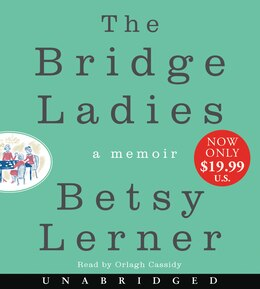 Book The Bridge Ladies Low Price Cd: A Memoir by Betsy Lerner