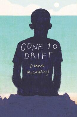 Book Gone To Drift by Diana Mccaulay