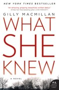 Book What She Knew: A Novel by Gilly Macmillan