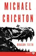 Dragon Teeth: A Novel by Michael Crichton