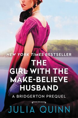 Book The Girl With The Make-believe Husband: A Bridgertons Prequel by Julia Quinn