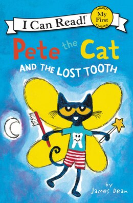 Book Pete The Cat And The Lost Tooth by James Dean