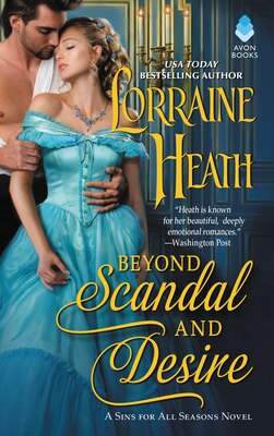 Book Beyond Scandal And Desire: A Sins For All Seasons Novel by LORRAINE HEATH