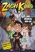 Zach King Mid Grade Novel #2 by Zach King