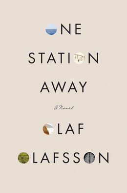 Book One Station Away: A Novel by Olaf Olafsson