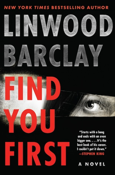 Find You First: A Novel by Linwood Barclay