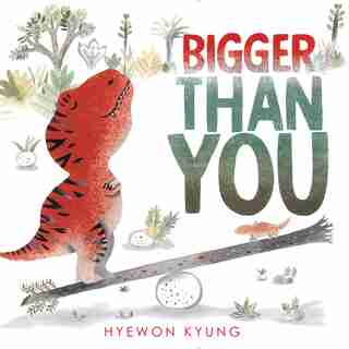 Bigger Than You by Hyewon Kyung