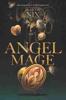 Angel Mage by Garth Nix