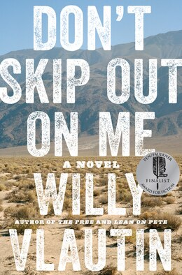 Book Don't Skip Out On Me: A Novel by WILLY VLAUTIN