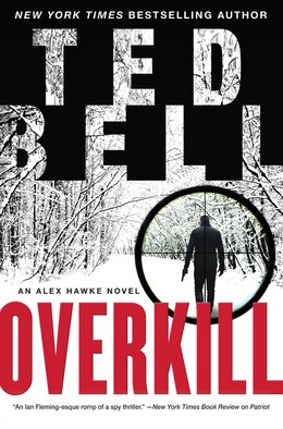Book Overkill: An Alex Hawke Novel by Ted Bell