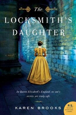Book The Locksmith's Daughter: A Novel by Karen Brooks