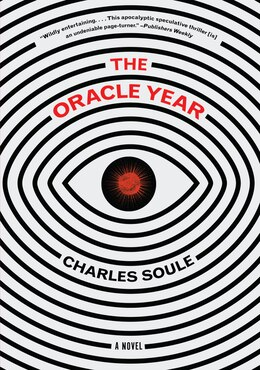 Book The Oracle Year: A Novel by Charles Soule