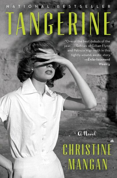 Tangerine: A Novel by Christine Mangan