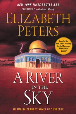 Book A River In The Sky: An Amelia Peabody Mystery by Elizabeth Peters