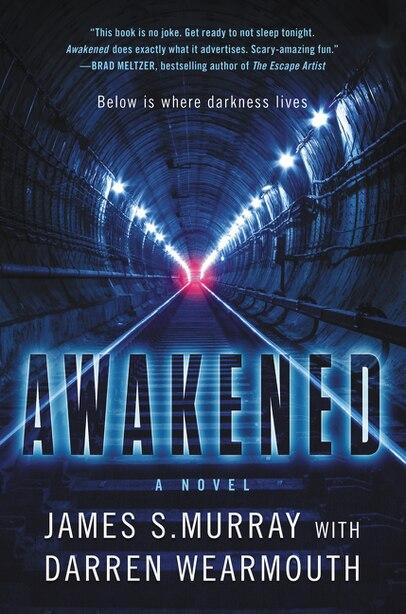 Awakened: A Novel by James S Murray