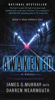 Awakened: A Novel by James S Murray