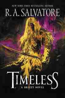 Timeless: A Drizzt Novel by R. A. Salvatore
