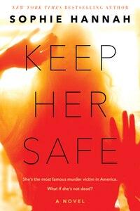 Keep Her Safe: A Novel