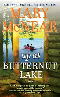 Up At Butternut Lake: A Novel