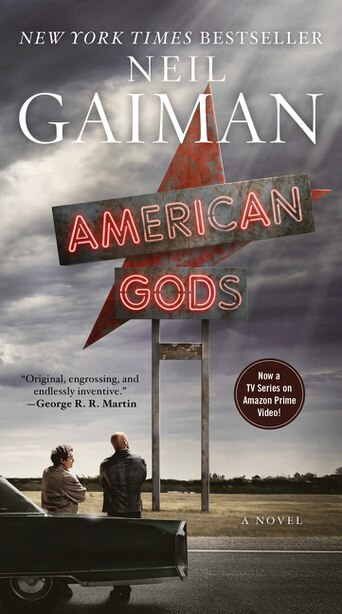 American Gods [TV Tie-In]: A Novel by Neil Gaiman