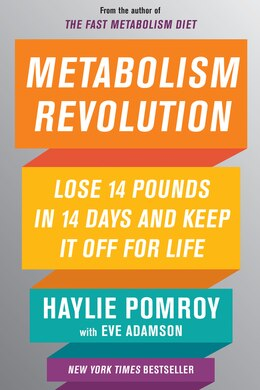 Book Fast Metabolism 14: Lose 14 Pounds In 14 Days By Harnessing The Power Of Food by Haylie Pomroy