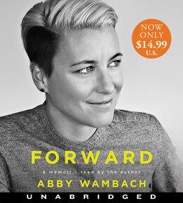 Book Forward Low Price Cd: A Memoir by Abby Wambach