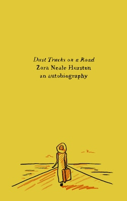 Book Dust Tracks On A Road: An Autobiography by Zora Neale Hurston