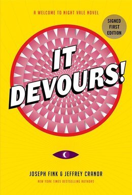 Book It Devours! Indigo Signed Edition: A Welcome to Night Vale Novel by Joseph Fink