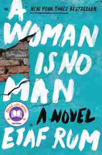 A Woman Is No Man: A Novel by Etaf Rum