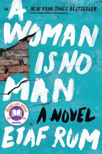 A Woman Is No Man: A Novel by Etaf Rum