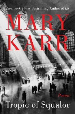 Book Tropic Of Squalor by Mary Karr