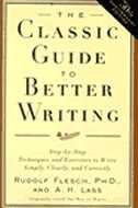 Book The Classic Guide To Better Writing: Step-by-step Techniques And Exercises To Write Simply, Clearly… by Rudolf Flesch