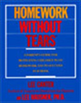 Book Homework Without Tears by Lee Canter