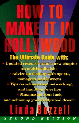 Book How To Make It In Hollywood: Second Edition by Linda Buzzell