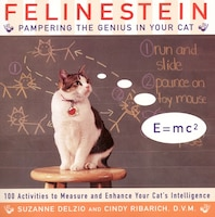 Felinestein: Pampering The Genius In Your Cat