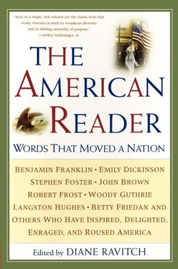 Book The American Reader: Words That Moved a Nation by Diane Ravitch