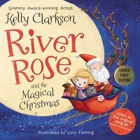 River Rose and the Magical Christmas (Signed Edition)